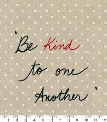 ED Ellen Degeneres Upholstery Fabric 27''-Shale Be Kind To One Another