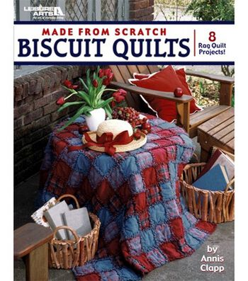 Made From Scratch Biscuit Quilts