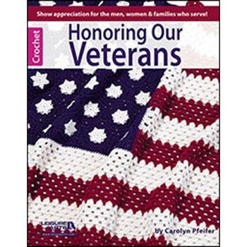 Leisure Arts-Honoring Our Veterans