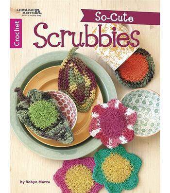 So-Cute Scrubbies Crochet Book