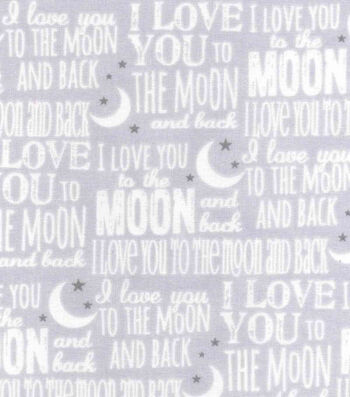Nursery Cotton Fabric 43''-Love You To The Moon & Back